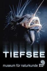 """Das Plakat der Ausstellung """"Tiefsee"""""""