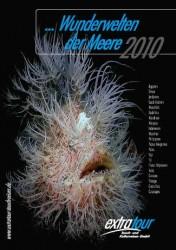 """Der Extratour-Tauchreisekatalog """"Wunderwelt der Meere 2010"""""""